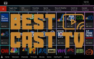 best cast tv