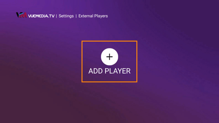 Click Add Player within vue media iptv