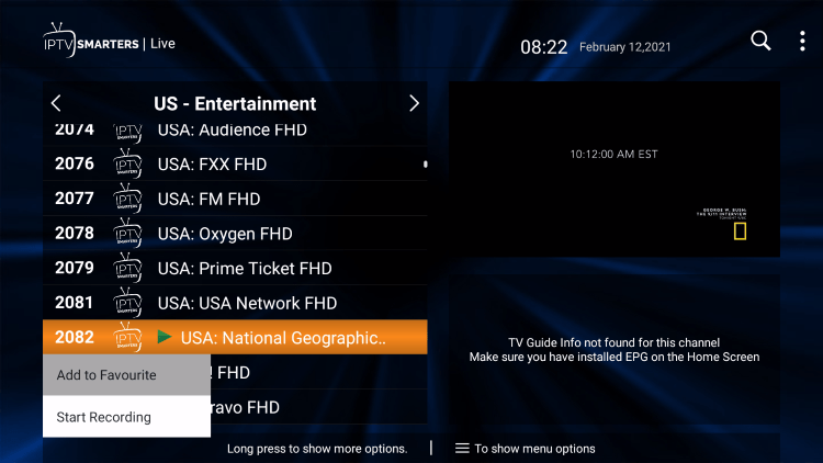 Locate any preferred channel and hold down the OK button. Click Add to Favourite.
