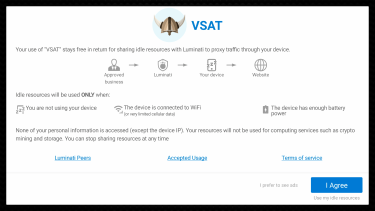 Launch VSAT APK and click I Agree.