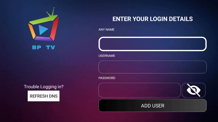 After you install the BP TV IPTV application on your streaming device, you enter your account login information on this screen.