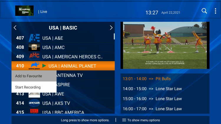 One of the best features within the Breaking Cable IPTV service is the ability to add channels to Favorites.