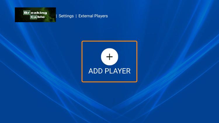 Choose Add Player.