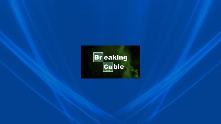 Launch Breaking Cable IPTV.