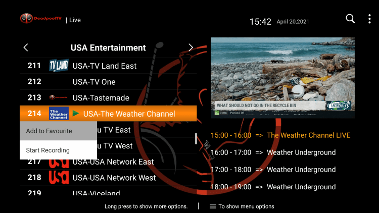 One of the best features within the Deadpool TV IPTV service is the ability to add channels to Favorites.