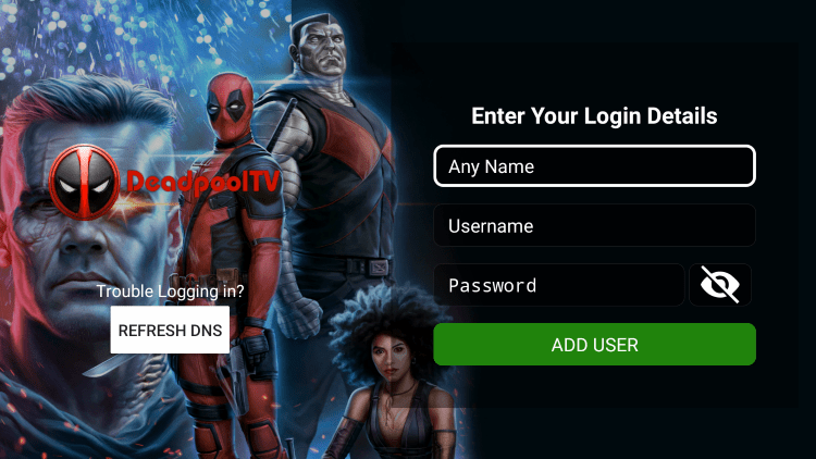 After you install the Deadpool TV IPTV application on your streaming device, you enter your account login information on this screen.
