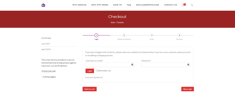 Create a username and password on the Checkout page or Skip Login if you prefer.
