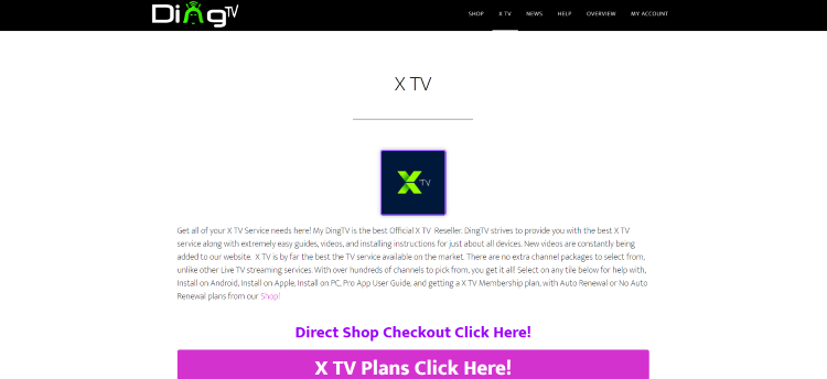 rior to using the X TV (DingTV) IPTV service, you will need to register for an account on their official website.