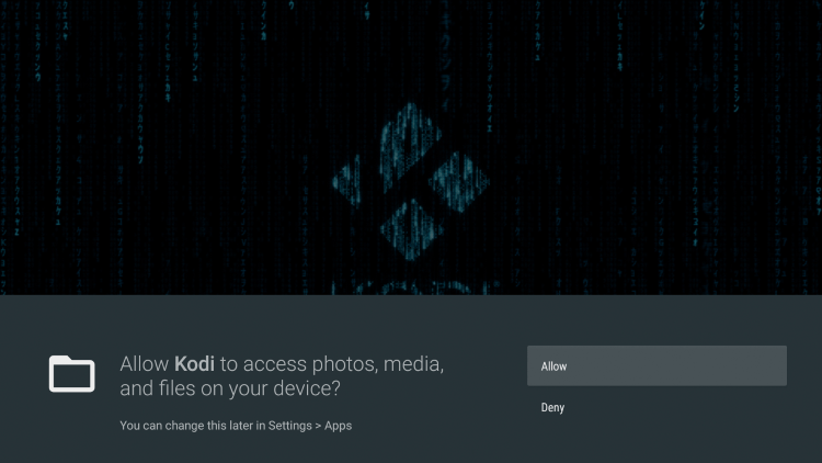 Once Kodi launches click Allow.