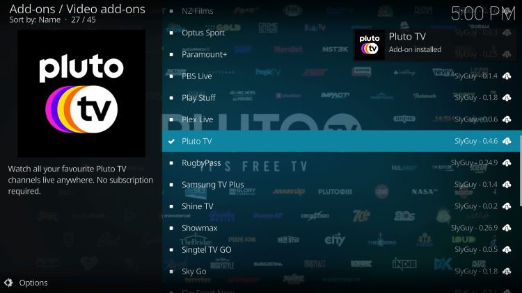 Wait a minute or two for the Pluto TV Add-on installed message to appear.