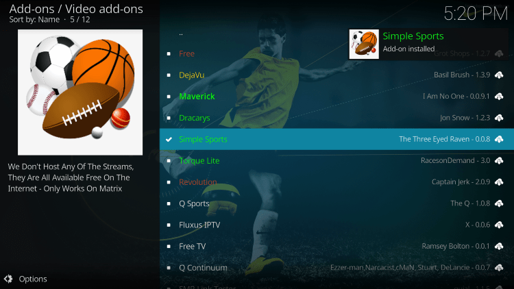 Wait a minute or two for the Simple Sports Add-on installed message to appear.